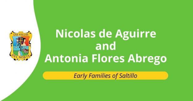 Nicolas de Aguirre and Antonia Flores Abrego