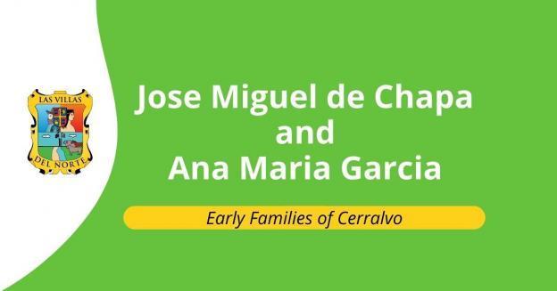 Jose Miguel Eusebio de Chapa and Ana Maria Garcia