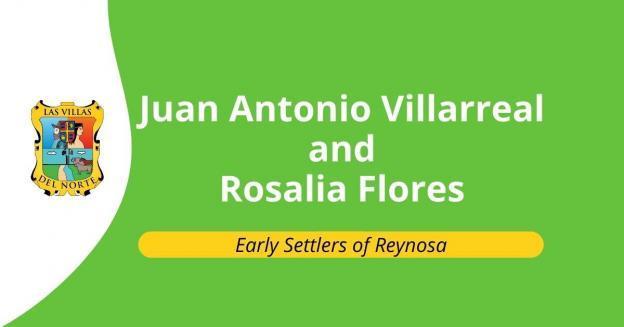 Juan Antonio Villarreal and Rosalia Flores