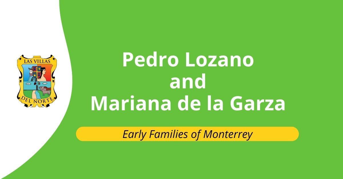 Pedro Lozano and Mariana de la Garza