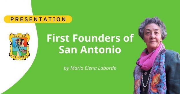 First Founders of San Antonio - by Maria Elena Laborde