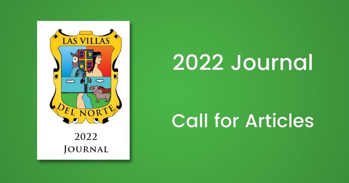 Las Villas del Norte 2022 Journal Call for Articles